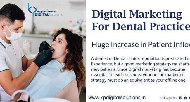 dental Practices can benefit from digital marketing